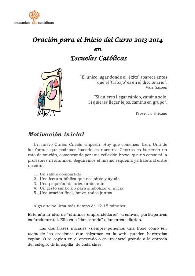 """Oración para el Inicio del Curso 2013-2014 en Escuelas Católicas  """"El único lugar donde el 'éxito' aparece antes  que el '..."""