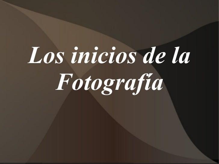 Inicio de la fotografia