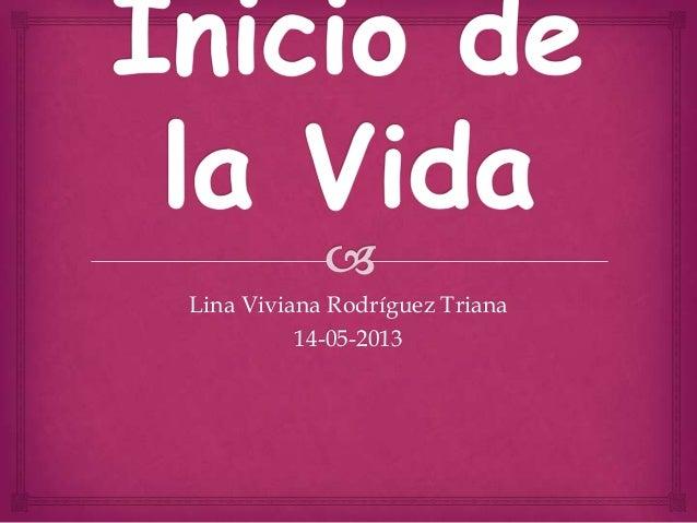 Lina Viviana Rodríguez Triana 14-05-2013