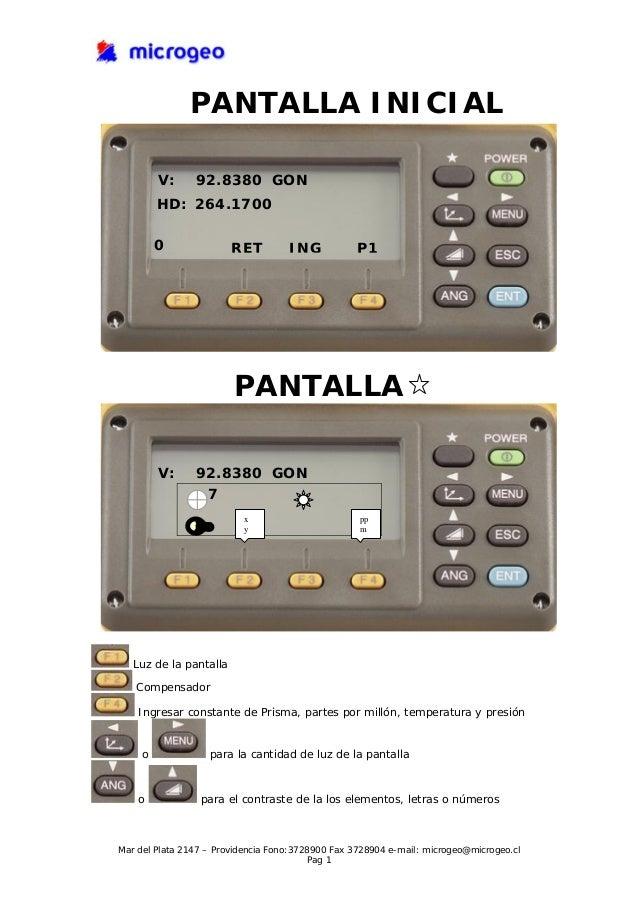 PANTALLA INICIAL V: 92.8380 GON HD: 264.1700 0 RET ING P1 PANTALLA V: 92.8380 GON 7 x pp my Luz de la pantalla Compensador...