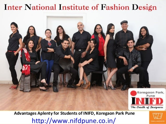 Advantages Aplenty for Students of INIFD, Koregaon Park Punehttp://www.nifdpune.co.in/