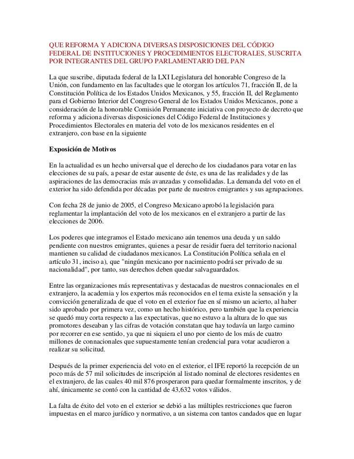 QUE REFORMA Y ADICIONA DIVERSAS DISPOSICIONES DEL CÓDIGOFEDERAL DE INSTITUCIONES Y PROCEDIMIENTOS ELECTORALES, SUSCRITAPOR...
