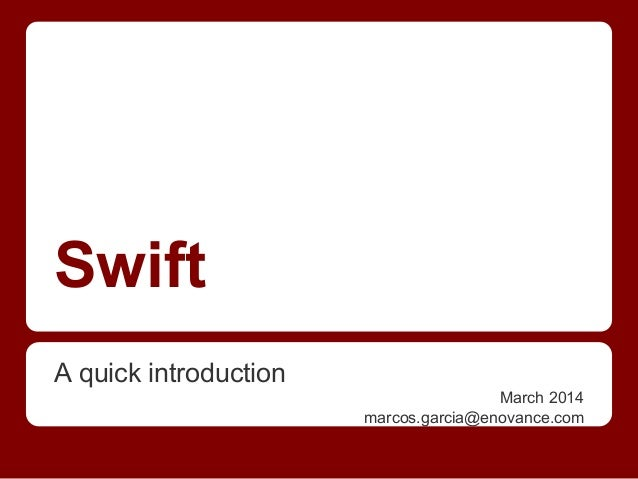Swift A quick introduction March 2014 marcos.garcia@enovance.com