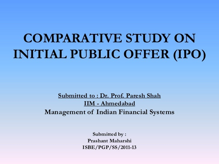 initial public offering ipo process Initial public offerings (ipos) regulations & process options for raising funds  offered to the public in an ipo through book-building.