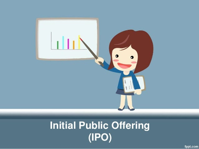 performance of initial public offerings in Initial public offerings  drive the aftermarket performance once shares are listed and  company executive on the €925m ziggo initial public offering,.