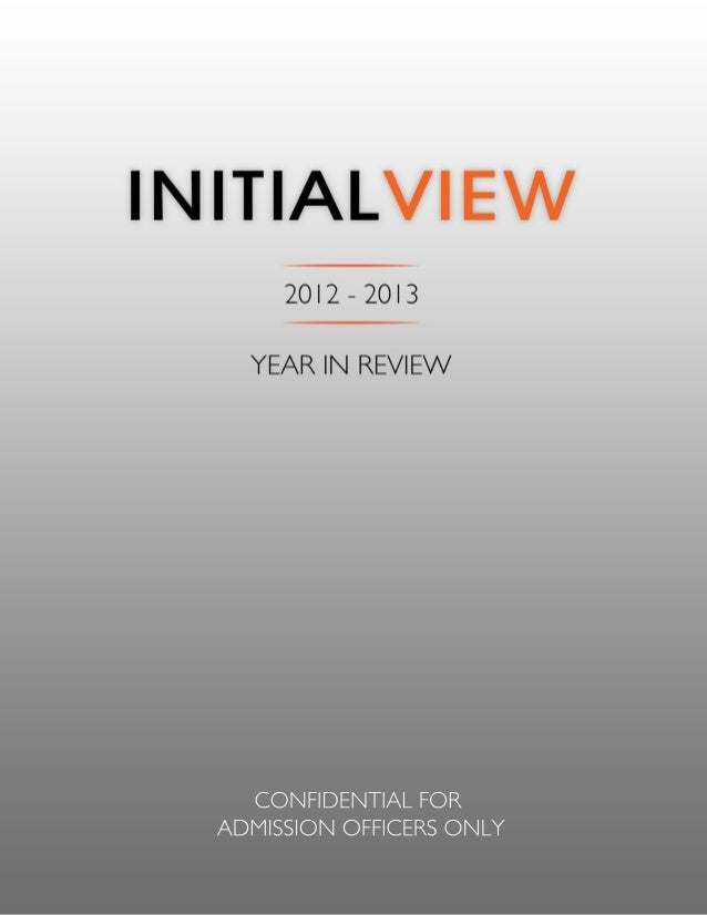 TABLE OF CONTENTS ! ! ! A NOTE FROM THE FOUNDERS 2 A SPECIAL NOTE FROM OUR HEAD OF SECONDARY RELATIONS 3 INITIALVIEW BY TH...