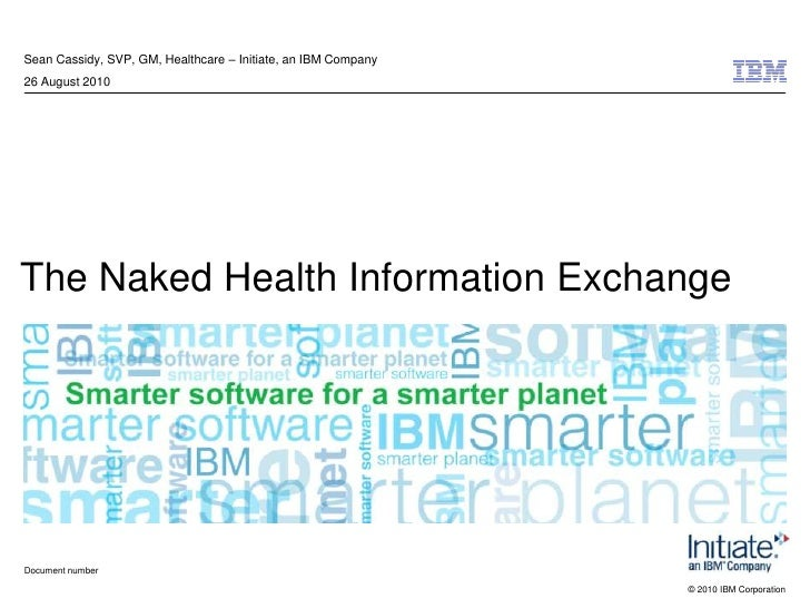 Sean Cassidy: The Naked Health Information Exchange
