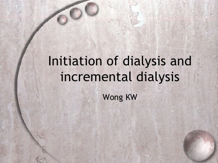 Initiation And Incremental Dialysis
