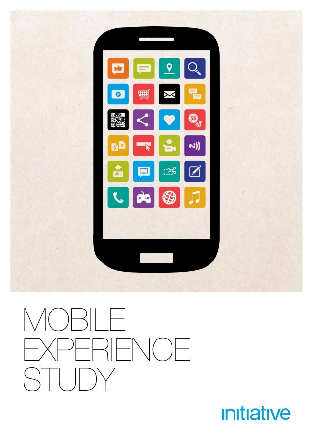 Mobile Experience Study 2013