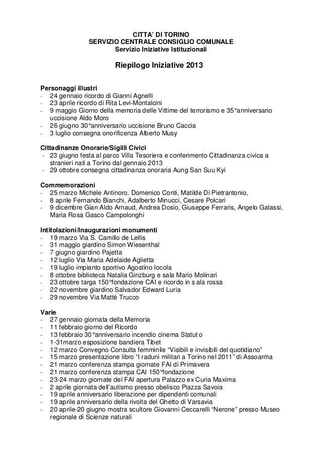 CITTA' DI TORINO SERVIZIO CENTRALE CONSIGLIO COMUNALE Servizio Iniziative Istituzionali  Riepilogo Iniziative 2013 Persona...