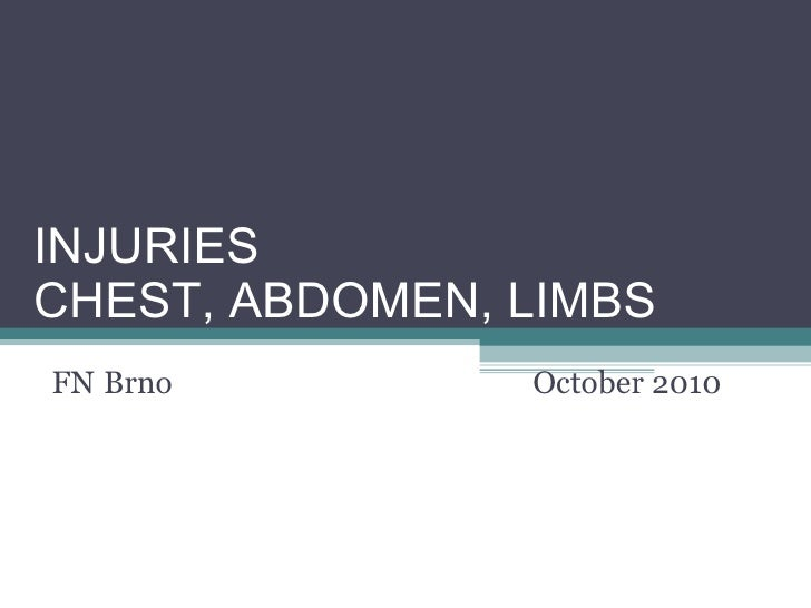 Injury  limbs__chest__abdomen