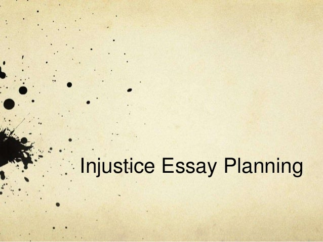 Essay on injustice