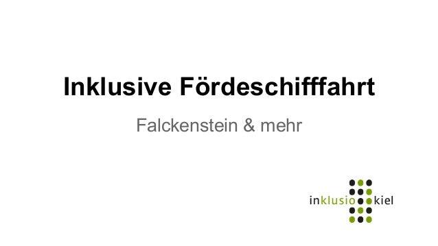 Inklusive Fördeschifffahrt  Falckenstein & mehr