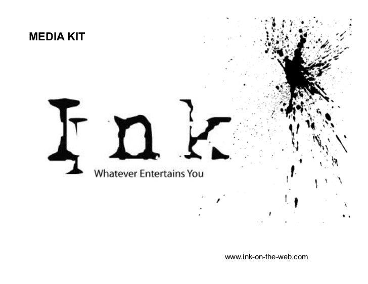 MEDIA KIT            www.ink-on-the-web.com