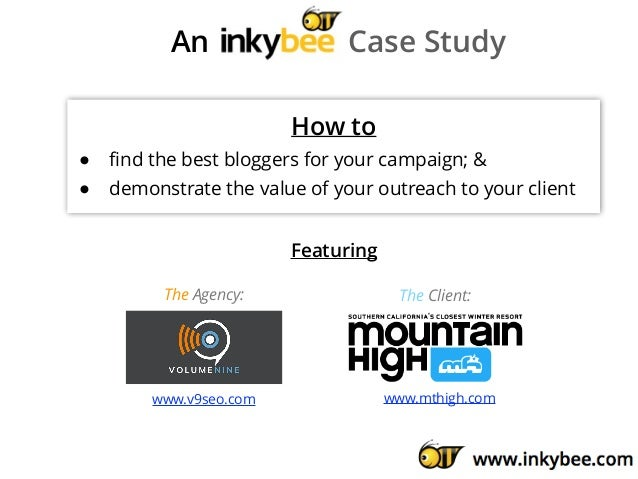 An Case Study How to • find the best bloggers for your campaign; & • demonstrate the value of your outreach to your client ...