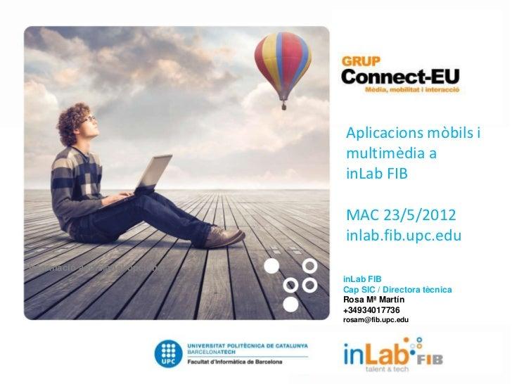 Aplicacions mòbils i multimèdia a inLab FIB