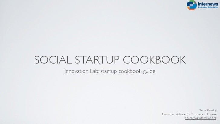 SOCIAL STARTUP COOKBOOK    Innovation Lab: startup cookbook guide                                                         ...