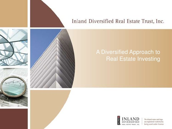 A Diversified Approach to Real Estate Investing<br />