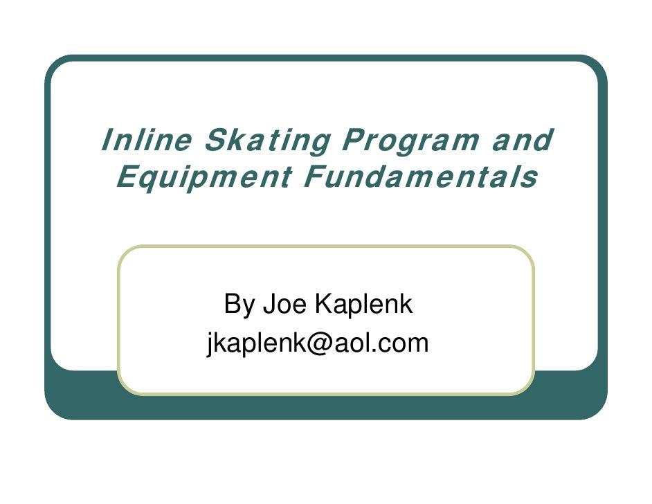 Inline Skating Program And Equipment Fundamentals