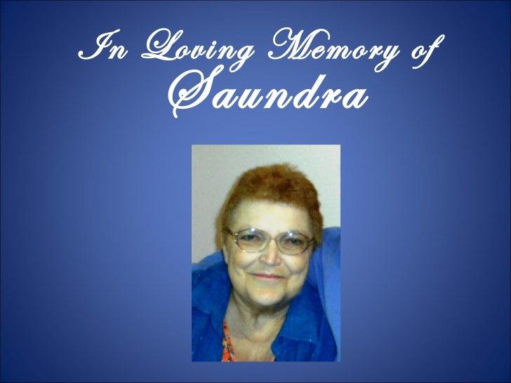 In loving memory of Saundra