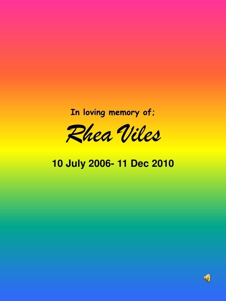In Loving Memory Of Rhea Viles