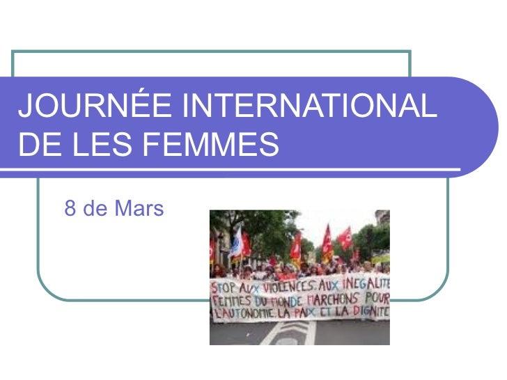 JOURNÉE INTERNATIONALDE LES FEMMES  8 de Mars