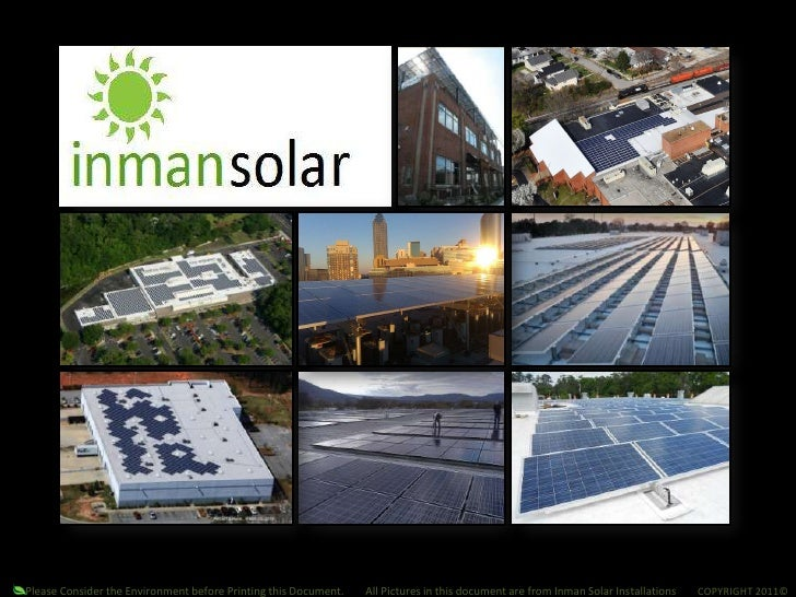 Please Consider the Environment before Printing this Document.        All Pictures in this document are from Inman Sol...
