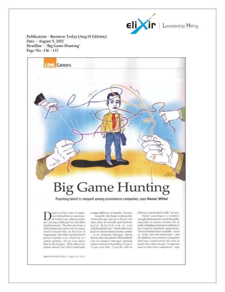 Publication – Business Today (Aug 19 Edition)Date – August 5, 2012Headline – 'Big Game Hunting'Page No.: 136 – 137