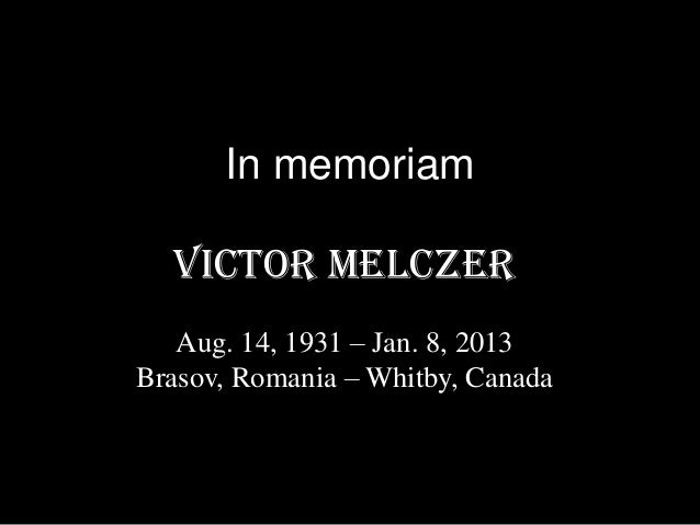 In memoriam of Victor Melczer
