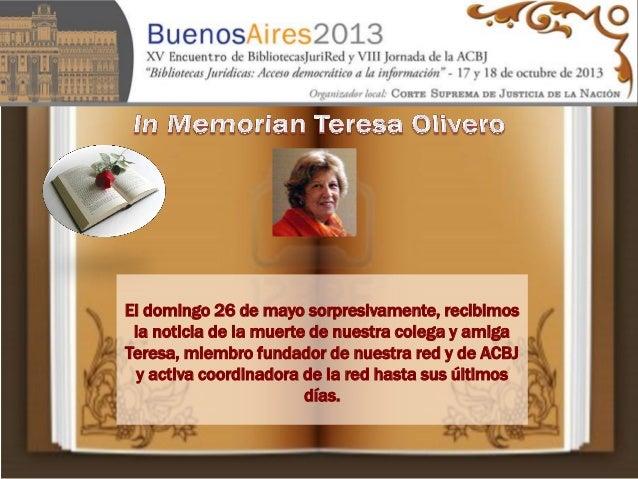El domingo 26 de mayo sorpresivamente, recibimos la noticia de la muerte de nuestra colega y amiga Teresa, miembro fundado...