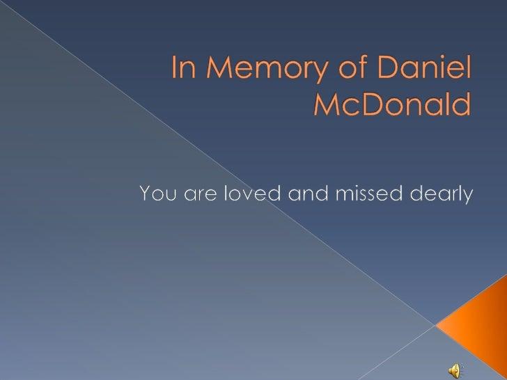 In Memory Of Daniel Mc Donald