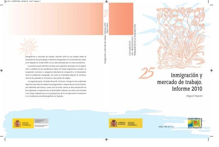 PERMANENTE DE LA INMIGRACIÓN DEL OBSERVATORIO DOCUMENTOS                                    25        Inmigración y       ...