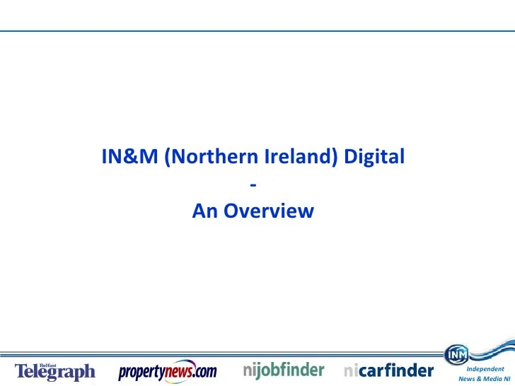 IN&M (Northern Ireland) Digital - An Overview