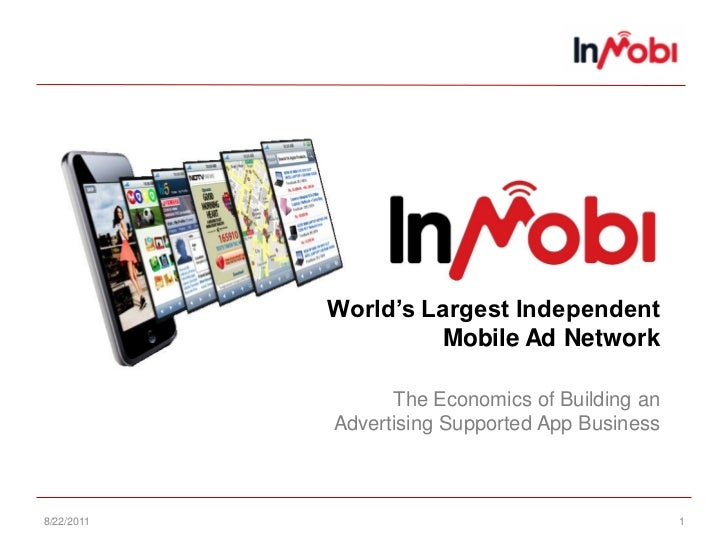 World's Largest Independent                     Mobile Ad Network                  The Economics of Building an           ...