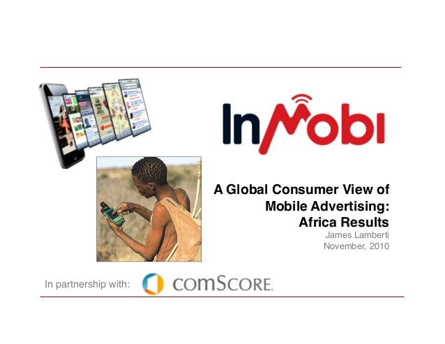 InMobi Mobile Consumer Research Findings for Kenya, Nigeria and South Africa.