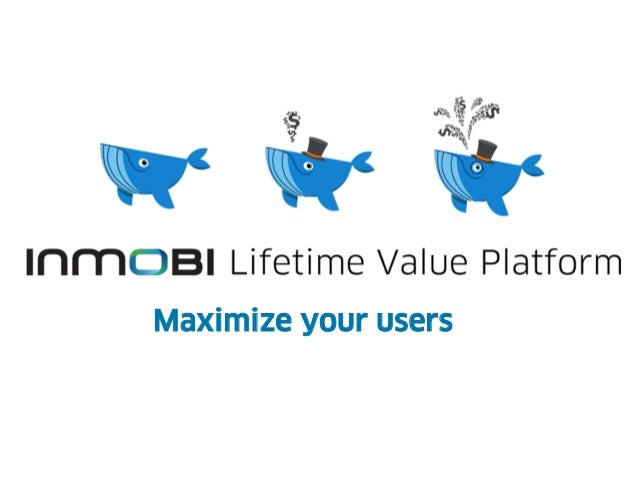 Maximize your users