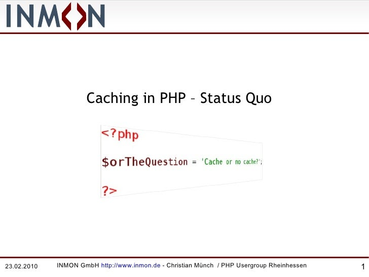 Caching in PHP – Status Quo