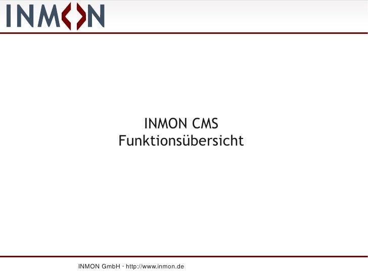 INMON CMS             Funktionsübersicht     INMON GmbH · http://www.inmon.de