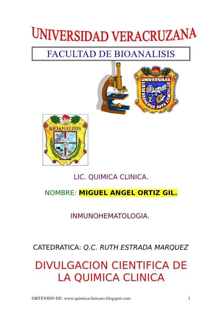 FACULTAD DE BIOANALISIS                        LIC. QUIMICA CLINICA.        NOMBRE: MIGUEL ANGEL ORTIZ GIL.               ...