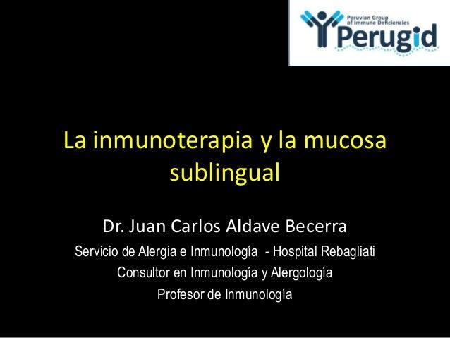 Inmunoterapia y mucosa sublingual - JC
