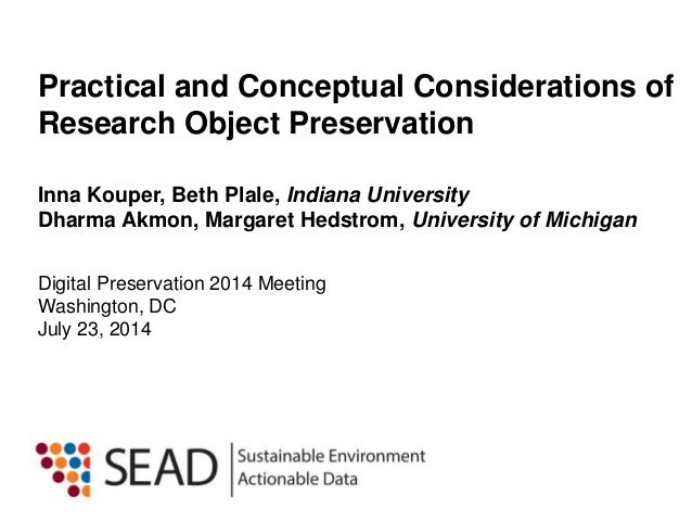 Practical and Conceptual Considerations of Research Object Preservation
