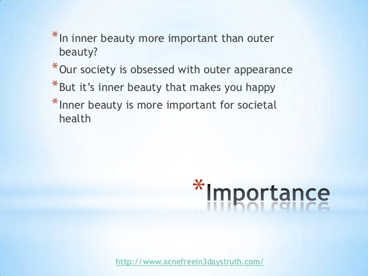 beauty is more important than brains essay A beautiful heart is more important than a beautiful body here's a list of 10 reasons explaining why inner beauty is more important than that of the exterior.