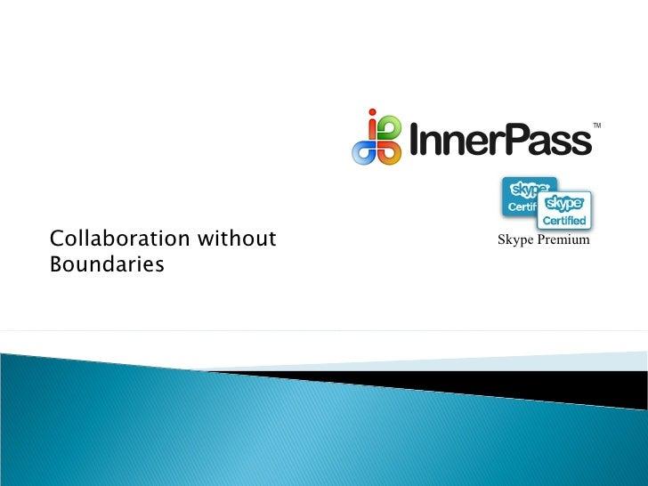 Collaboration without Boundaries Skype Premium