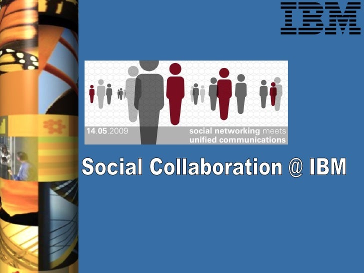 Social Collaboration @ IBM