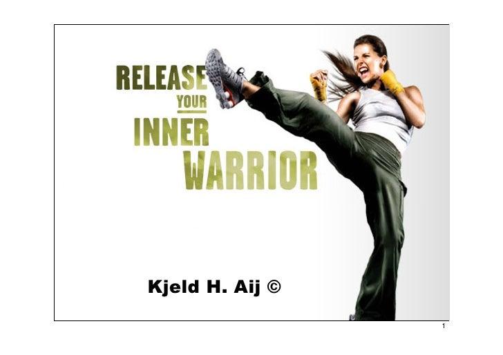 Inner Warrior Kjeld Aij