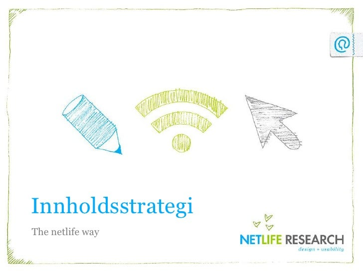 Innholdsstrategi<br />The netlifeway<br />