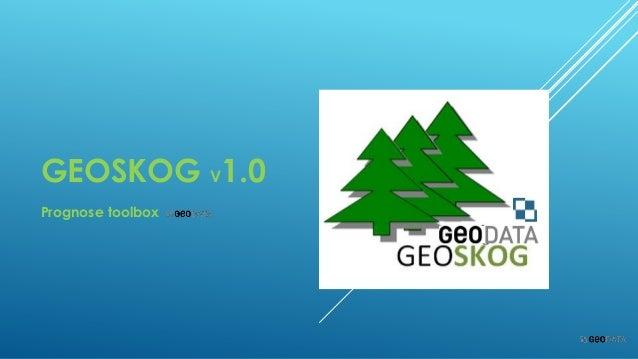 GEOSKOG V1.0 Prognose toolbox
