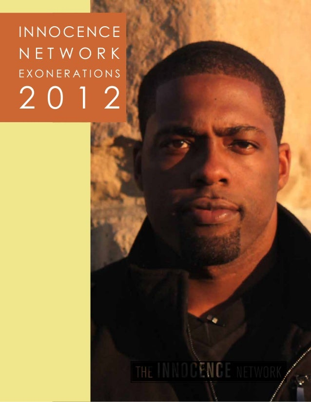 Innocence project 2012 report   network exonerations
