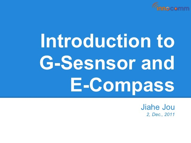 Introduction to Android G-sensor