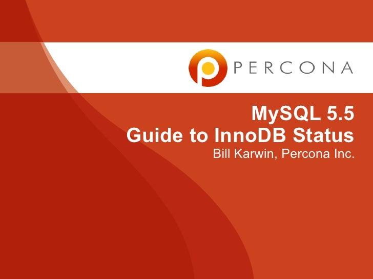 MySQL 5.5 Guide to InnoDB Status